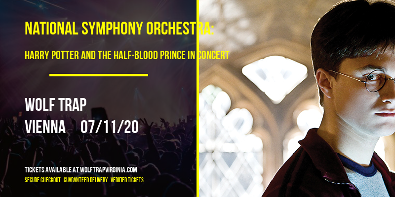 National Symphony Orchestra: Harry Potter and the Half-Blood Prince In Concert at Wolf Trap
