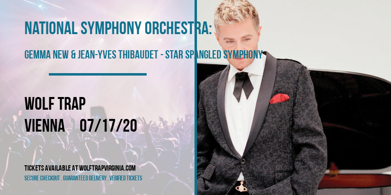 National Symphony Orchestra: Gemma New & Jean-Yves Thibaudet - Star Spangled Symphony at Wolf Trap