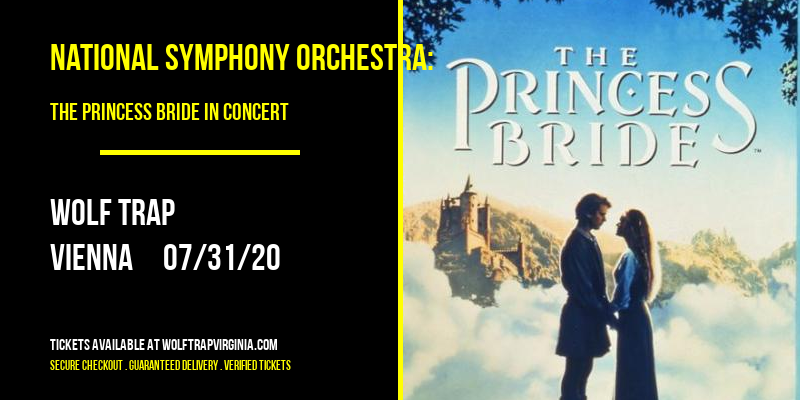 National Symphony Orchestra: The Princess Bride In Concert at Wolf Trap