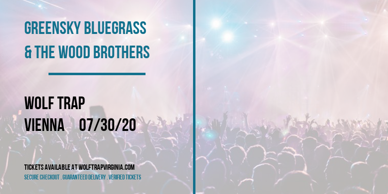 Greensky Bluegrass & The Wood Brothers at Wolf Trap