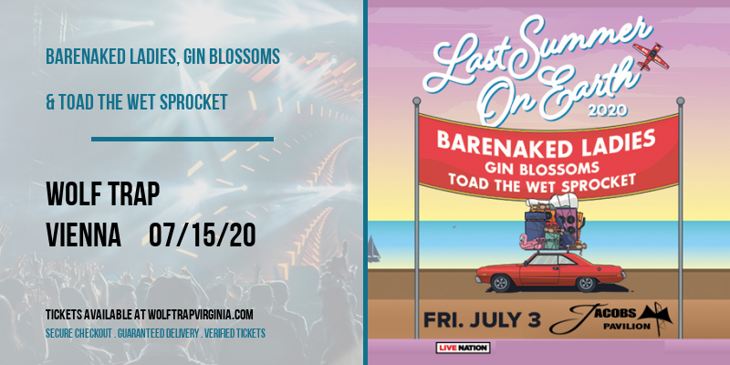 Barenaked Ladies, Gin Blossoms & Toad The Wet Sprocket at Wolf Trap