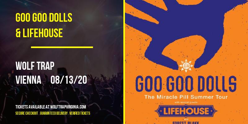 Goo Goo Dolls & Lifehouse at Wolf Trap