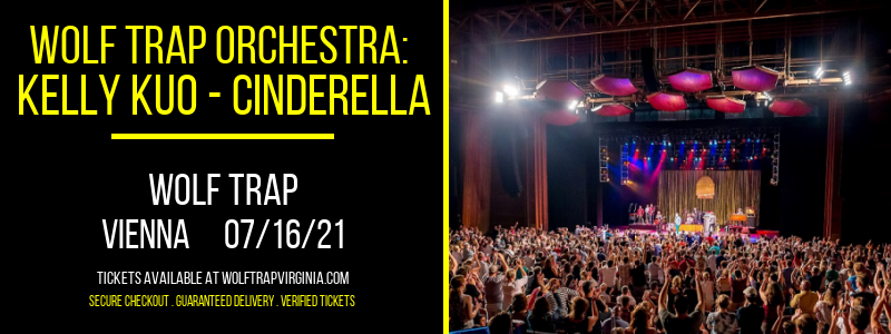 Wolf Trap Orchestra: Kelly Kuo - Cinderella at Wolf Trap