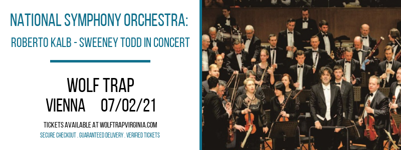 National Symphony Orchestra: Roberto Kalb - Sweeney Todd In Concert at Wolf Trap