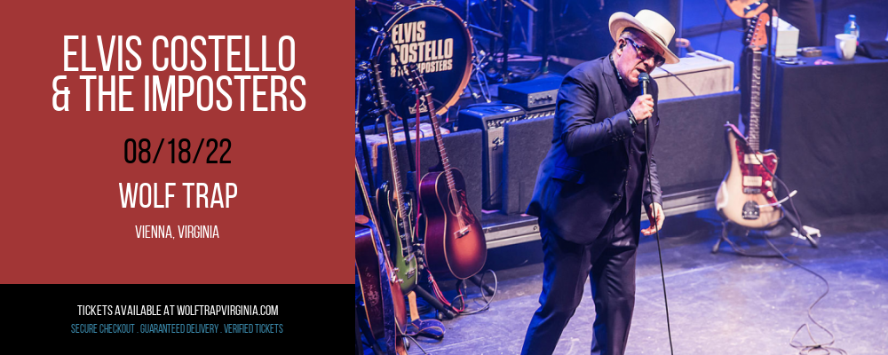 Elvis Costello & The Imposters at Wolf Trap