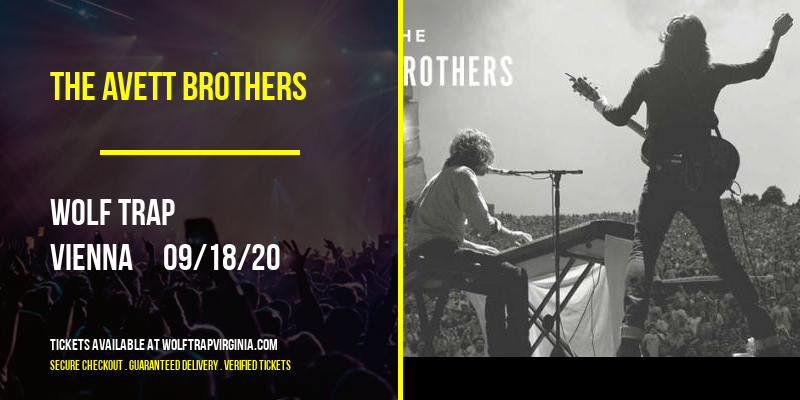 The Avett Brothers [POSTPONED] at Wolf Trap