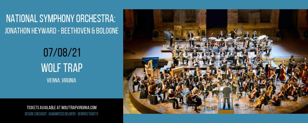 National Symphony Orchestra: Jonathon Heyward - Beethoven & Bologne at Wolf Trap
