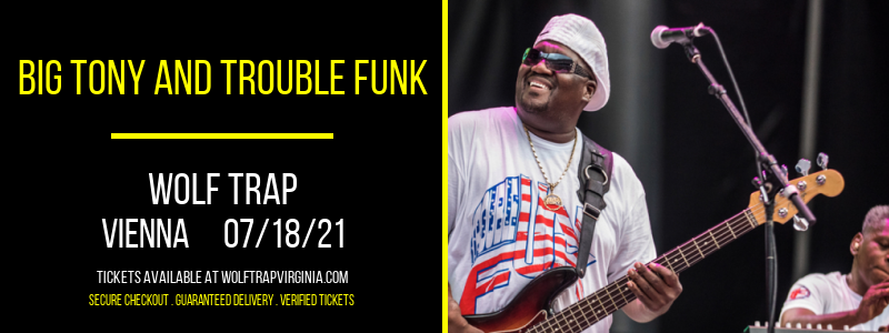 Big Tony and Trouble Funk at Wolf Trap